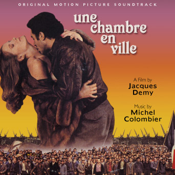 soundtrack for jacques demy film une chambre en ville music by michel colombier. Black Bedroom Furniture Sets. Home Design Ideas